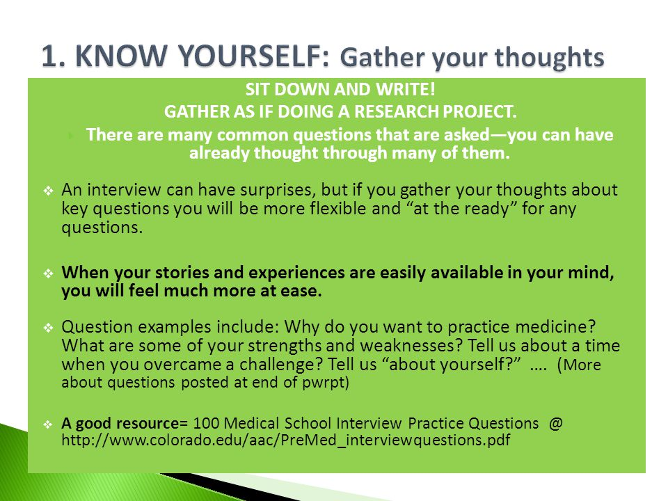 1. KNOW YOURSELF: Gather your thoughts