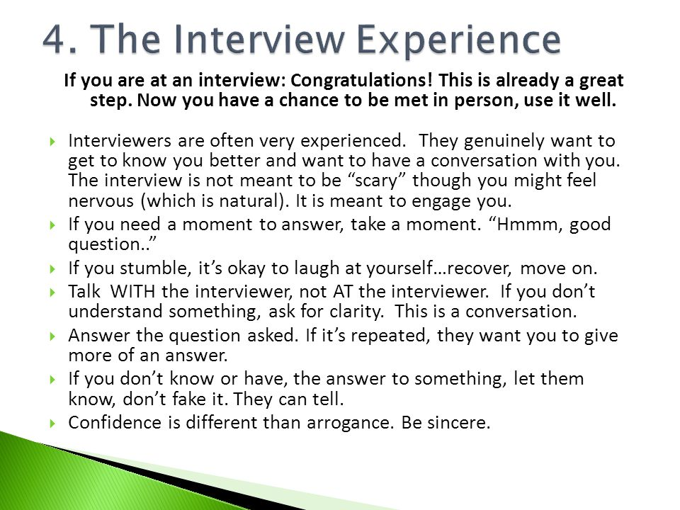 4. The Interview Experience