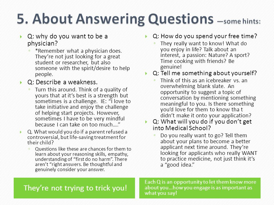 5. About Answering Questions —some hints:
