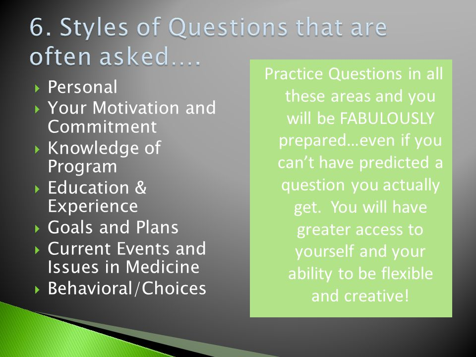 6. Styles of Questions that are often asked….