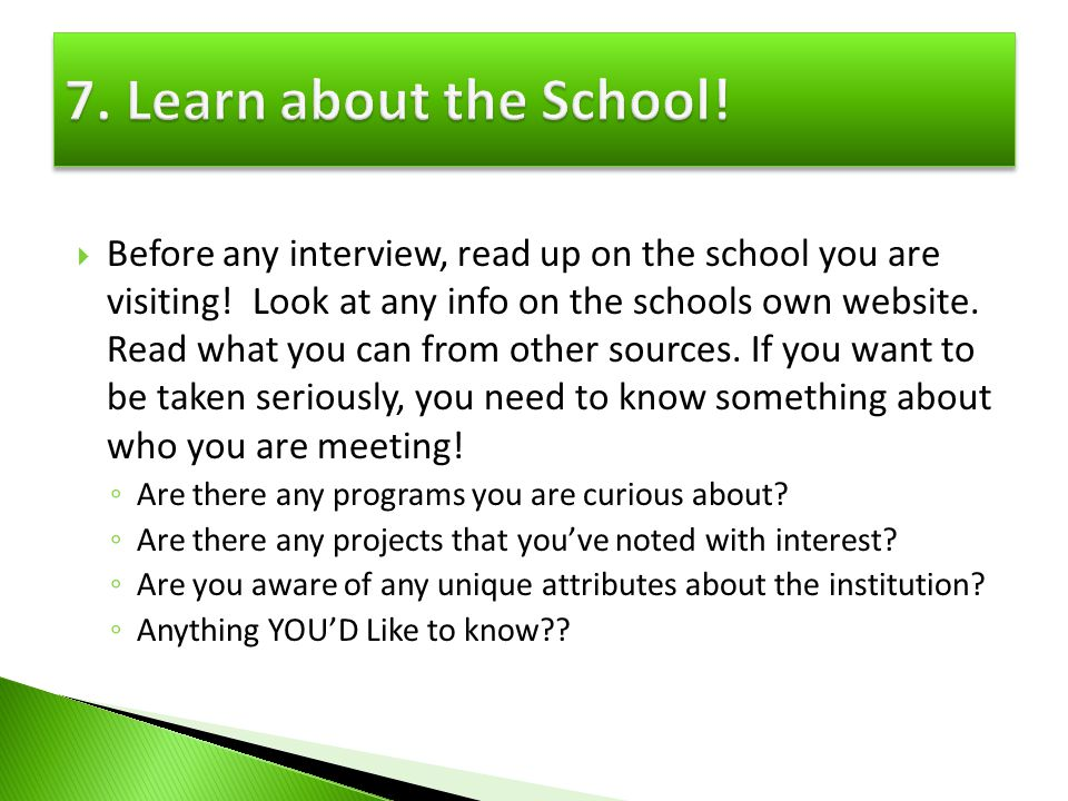 7. Learn about the School!