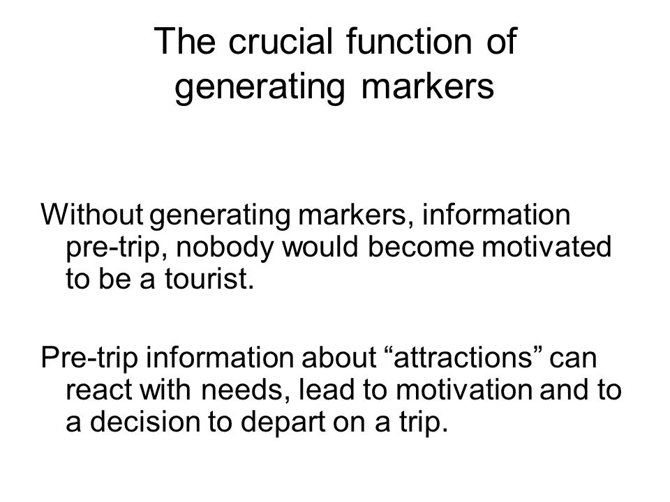 The crucial function of generating markers