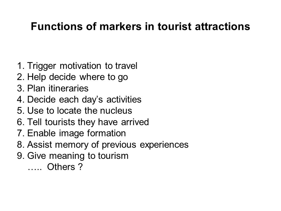 Functions of markers in tourist attractions