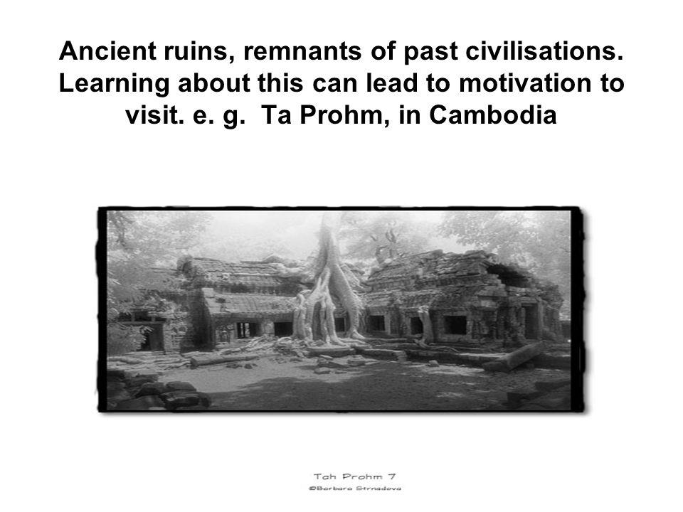 Ancient ruins, remnants of past civilisations