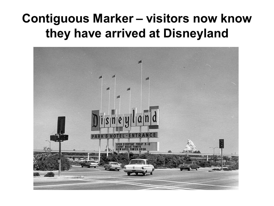 Contiguous Marker – visitors now know they have arrived at Disneyland