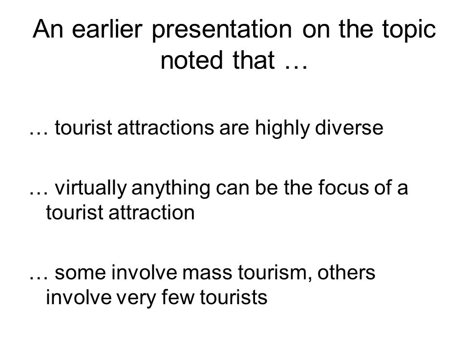 An earlier presentation on the topic noted that …