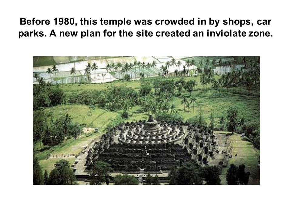 Before 1980, this temple was crowded in by shops, car parks