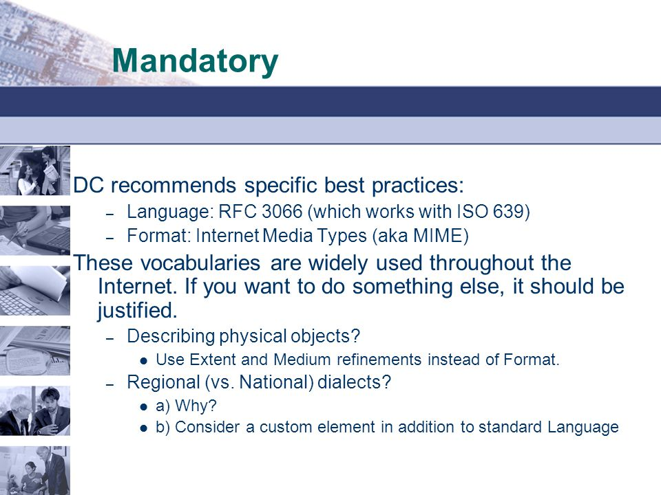 Mandatory DC recommends specific best practices: