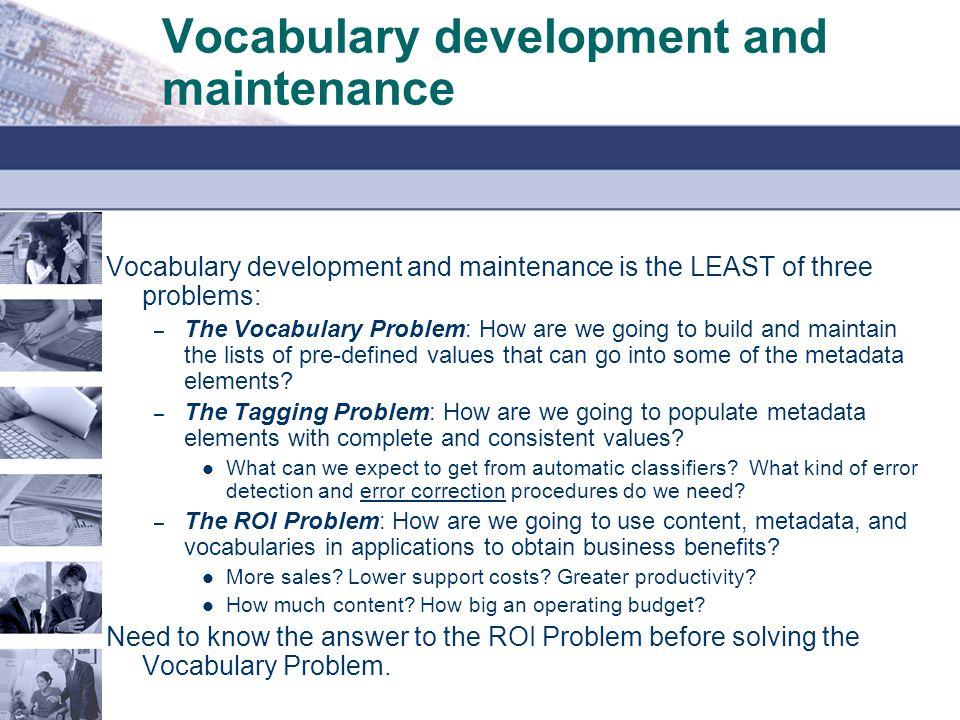 Vocabulary development and maintenance