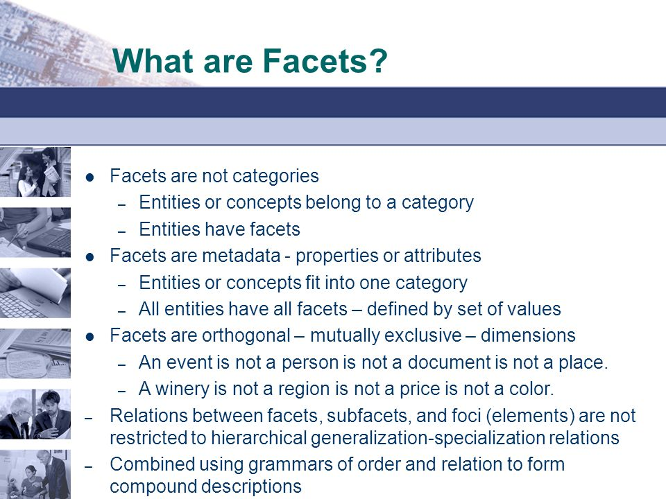 What are Facets Facets are not categories