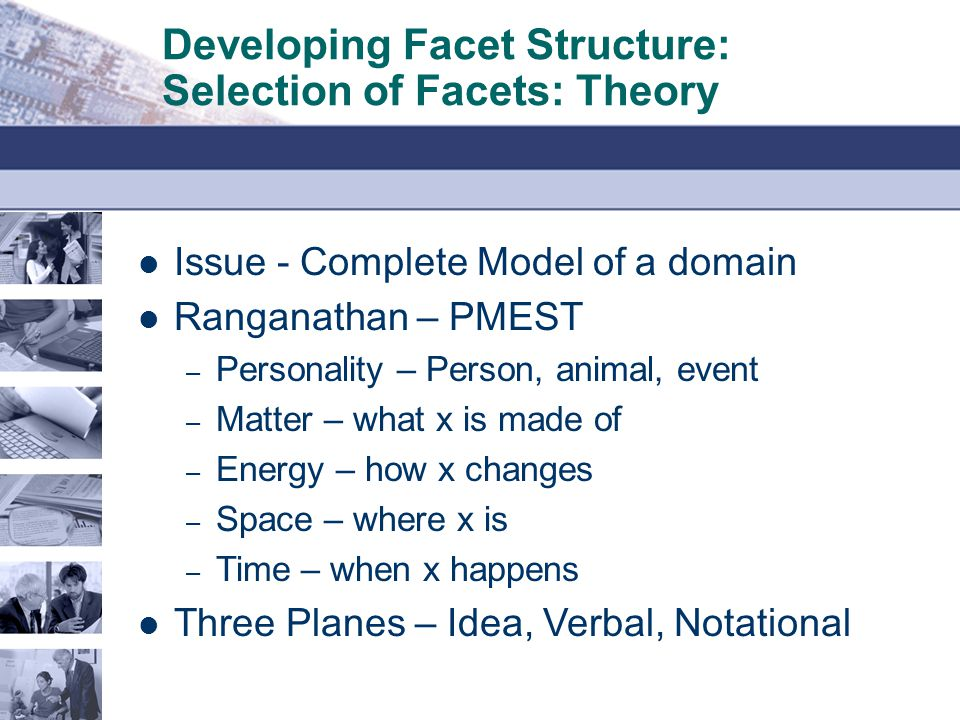 Developing Facet Structure: Selection of Facets: Theory