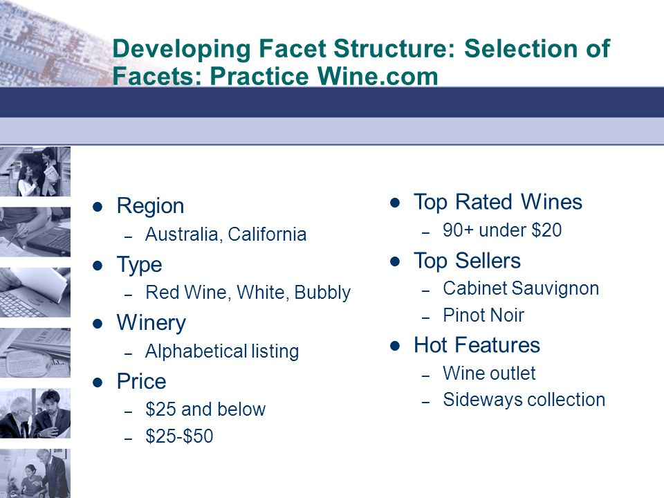 Developing Facet Structure: Selection of Facets: Practice Wine.com