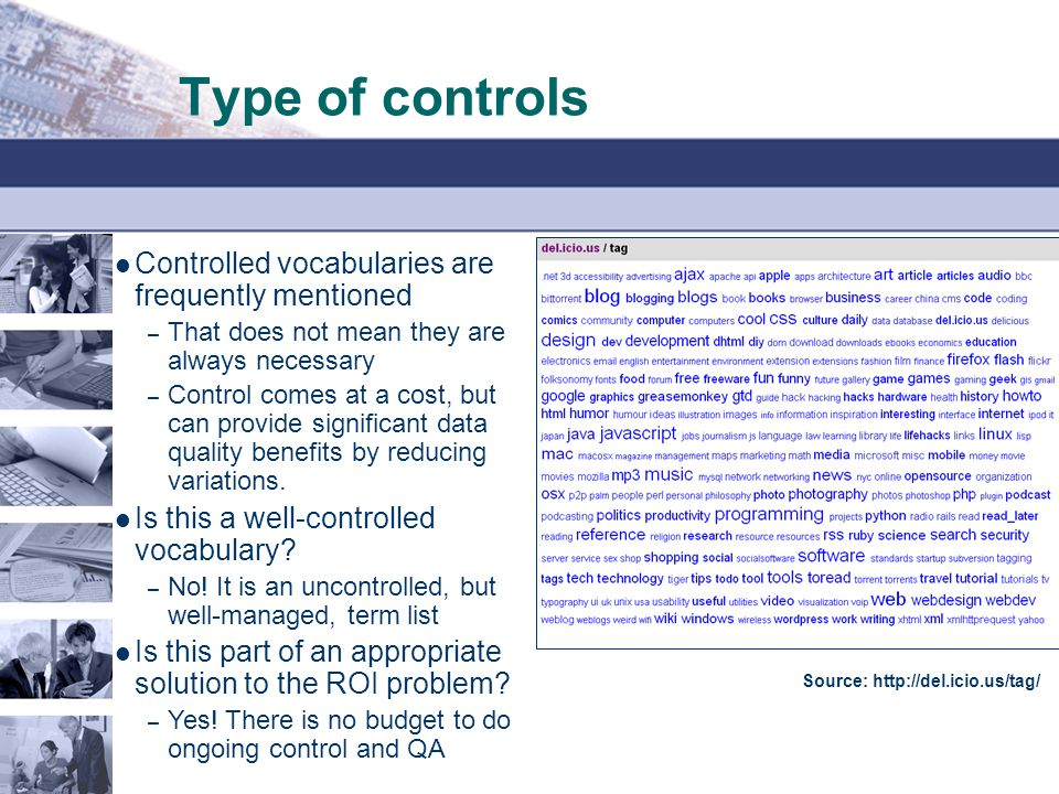 Type of controls Controlled vocabularies are frequently mentioned