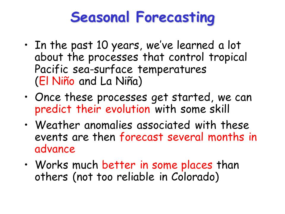 Seasonal Forecasting