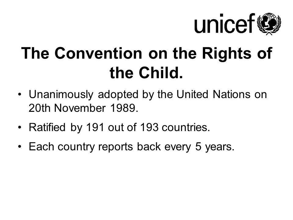 The Convention on the Rights of the Child.