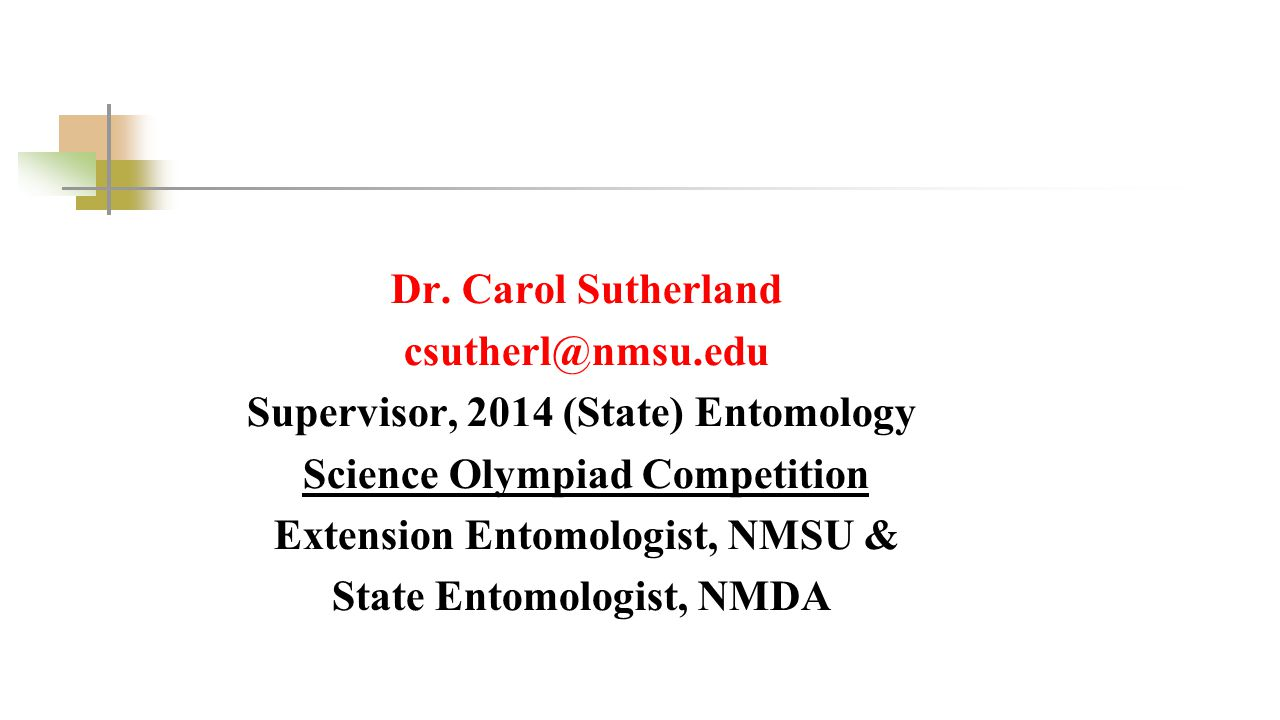 Supervisor, 2014 (State) Entomology Science Olympiad Competition