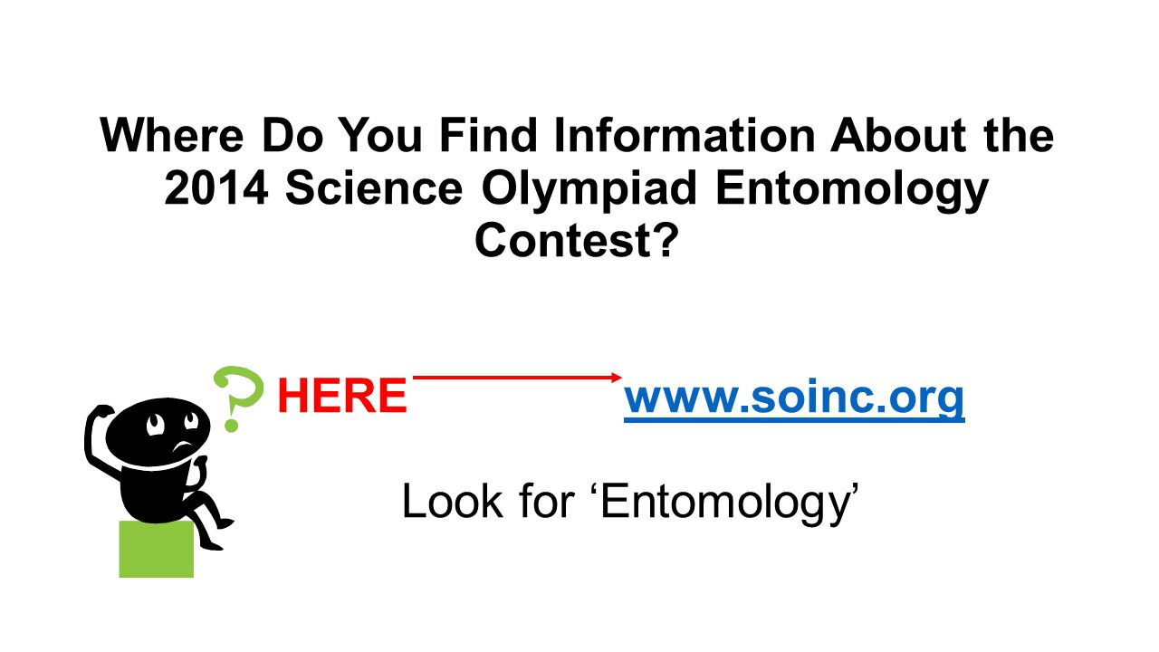 Where Do You Find Information About the 2014 Science Olympiad Entomology Contest.