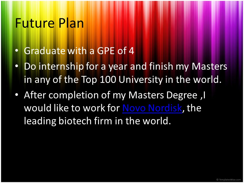 Future Plan Graduate with a GPE of 4