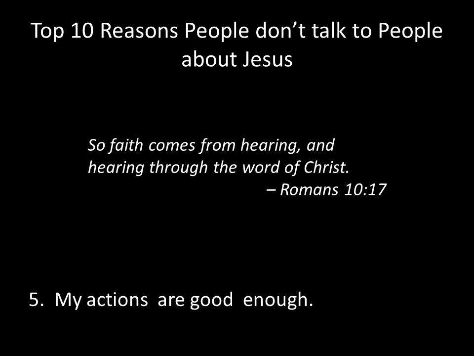 Top 10 Reasons People don't talk to People about Jesus