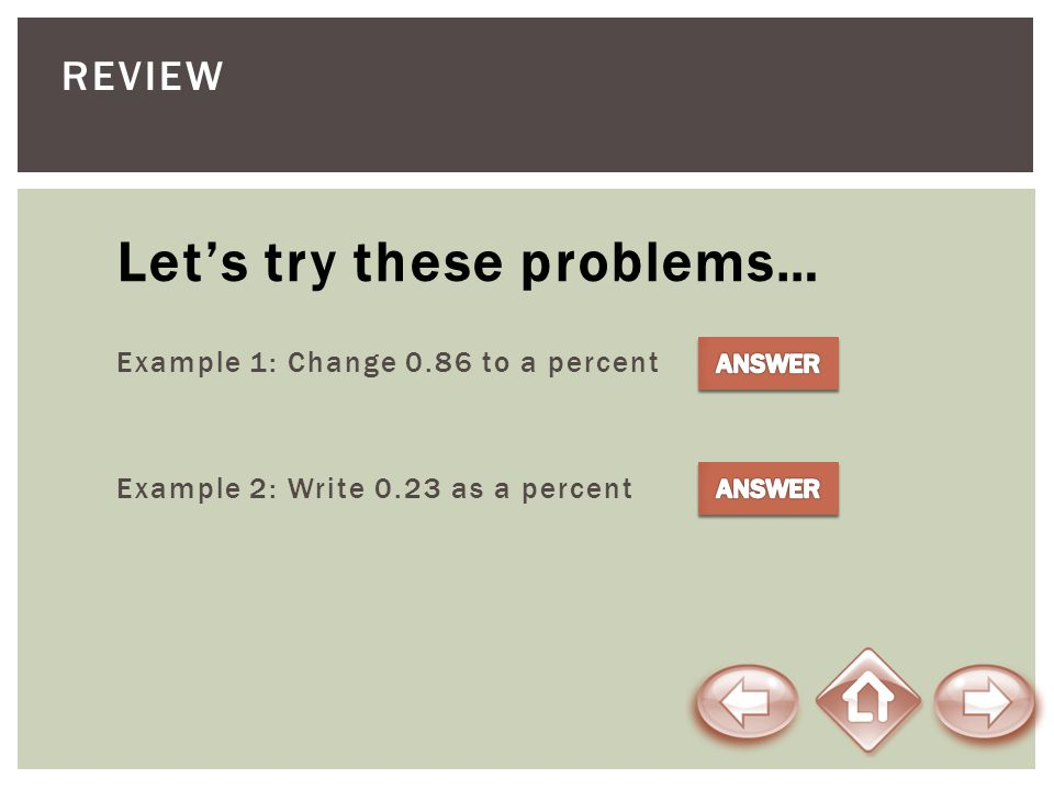 Let's try these problems…