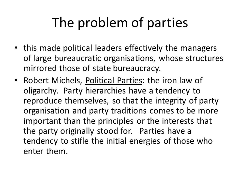 The problem of parties