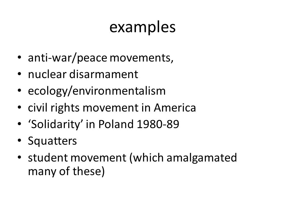 examples anti-war/peace movements, nuclear disarmament