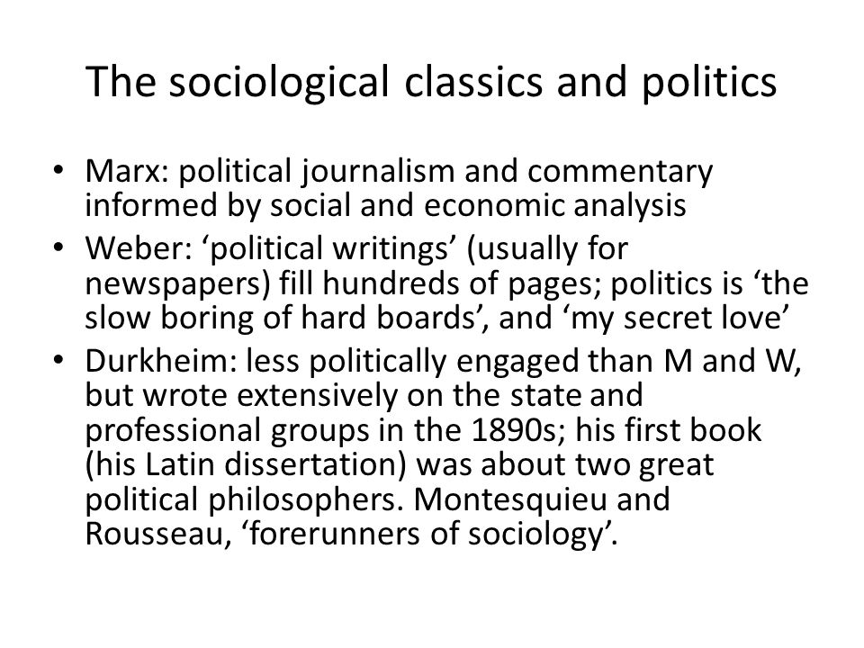 The sociological classics and politics