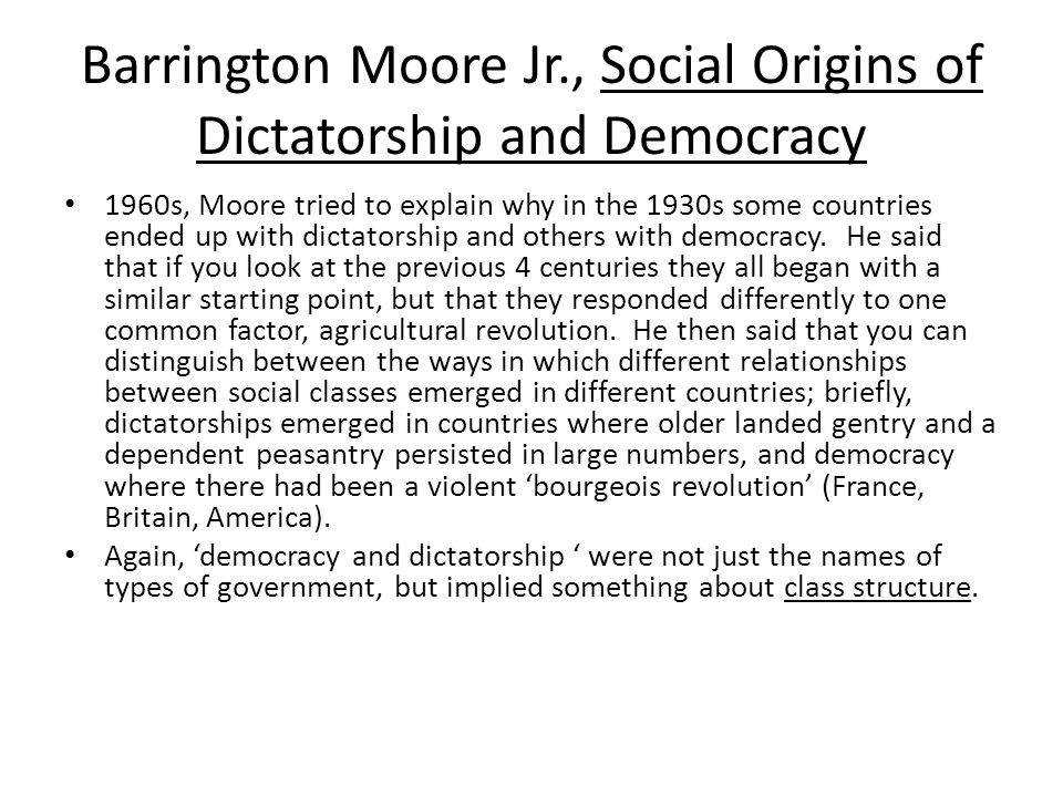 Barrington Moore Jr., Social Origins of Dictatorship and Democracy