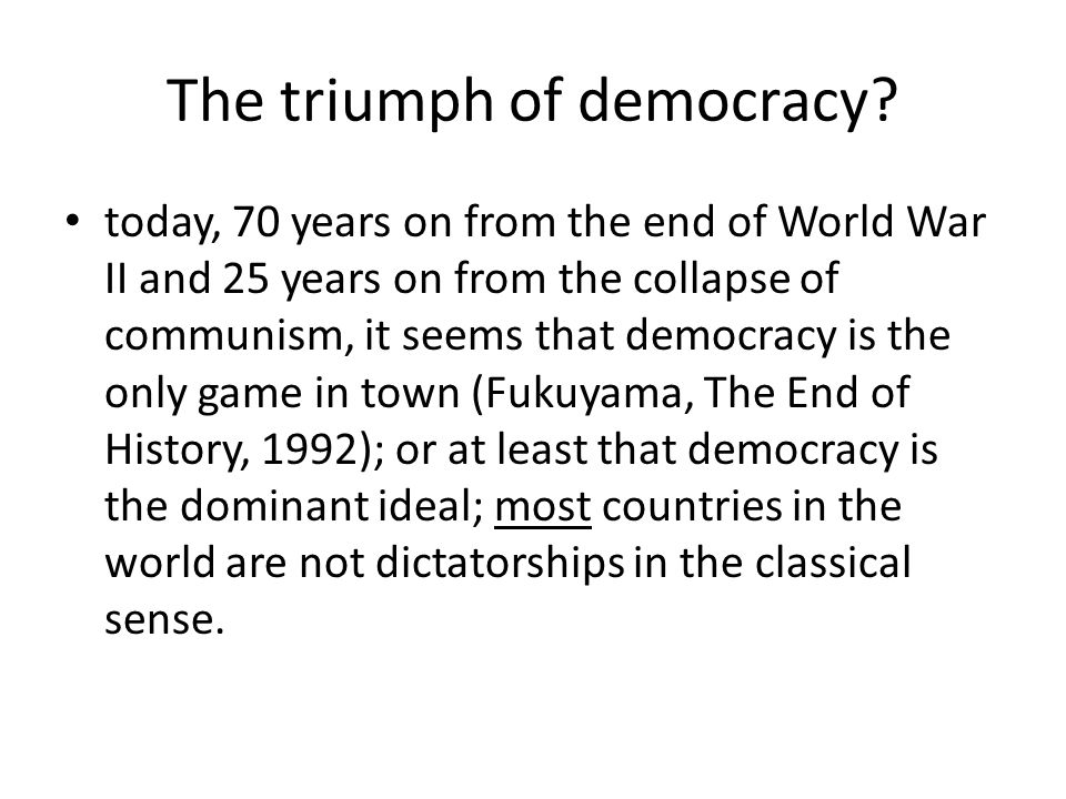 The triumph of democracy