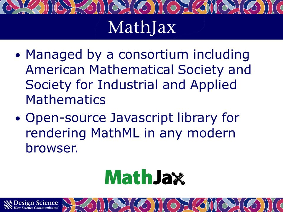 MathJax Managed by a consortium including American Mathematical Society and Society for Industrial and Applied Mathematics.
