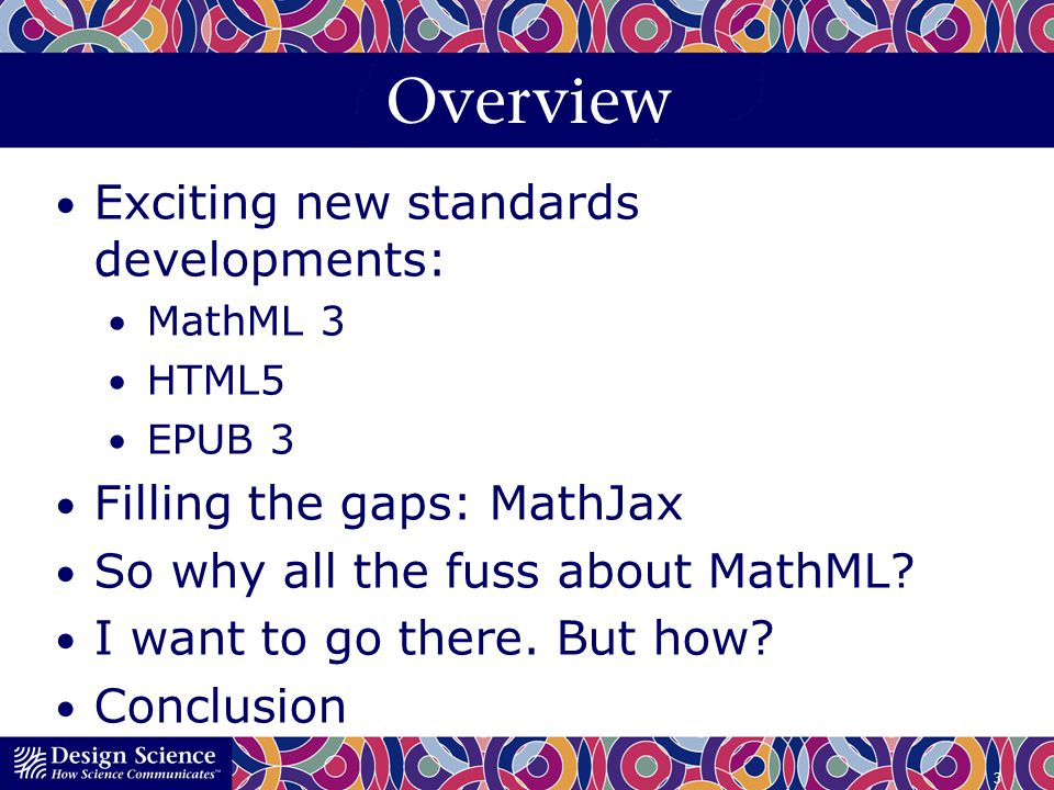 Overview Exciting new standards developments: