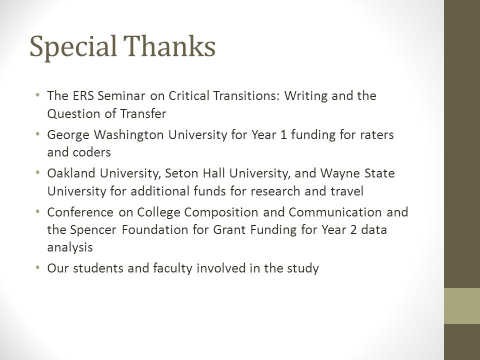 Special Thanks The ERS Seminar on Critical Transitions: Writing and the Question of Transfer.