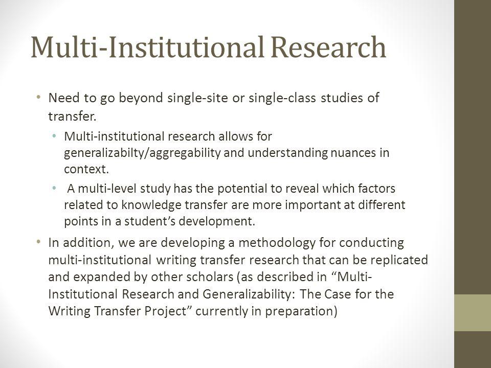 Multi-Institutional Research