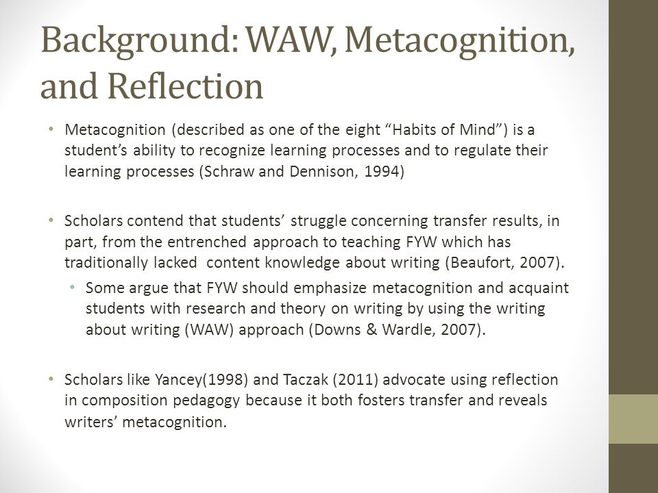 Background: WAW, Metacognition, and Reflection
