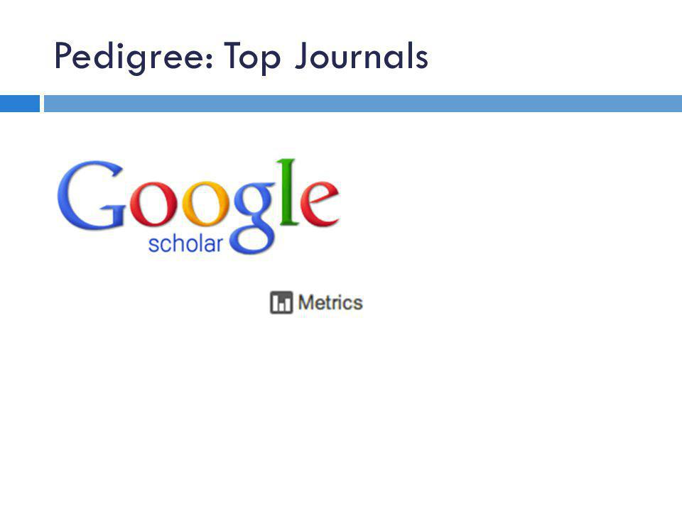 Pedigree: Top Journals