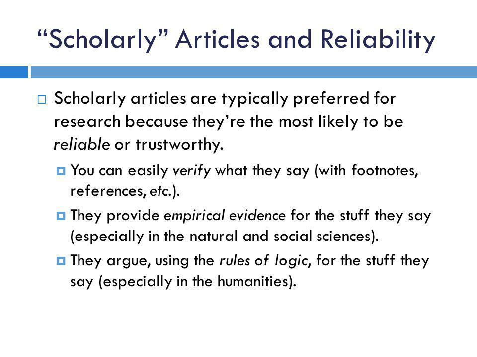 Scholarly Articles and Reliability