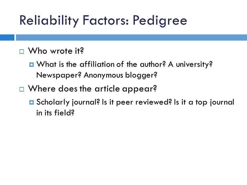 Reliability Factors: Pedigree