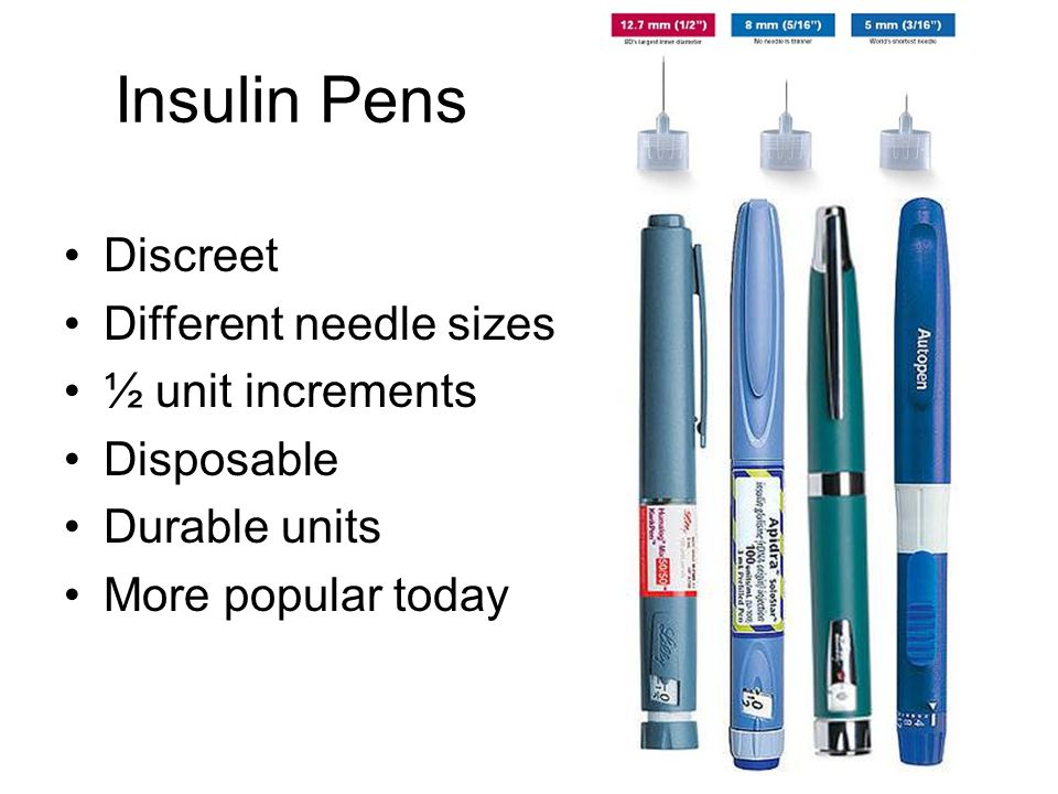 Insulin Pens Discreet Different needle sizes ½ unit increments