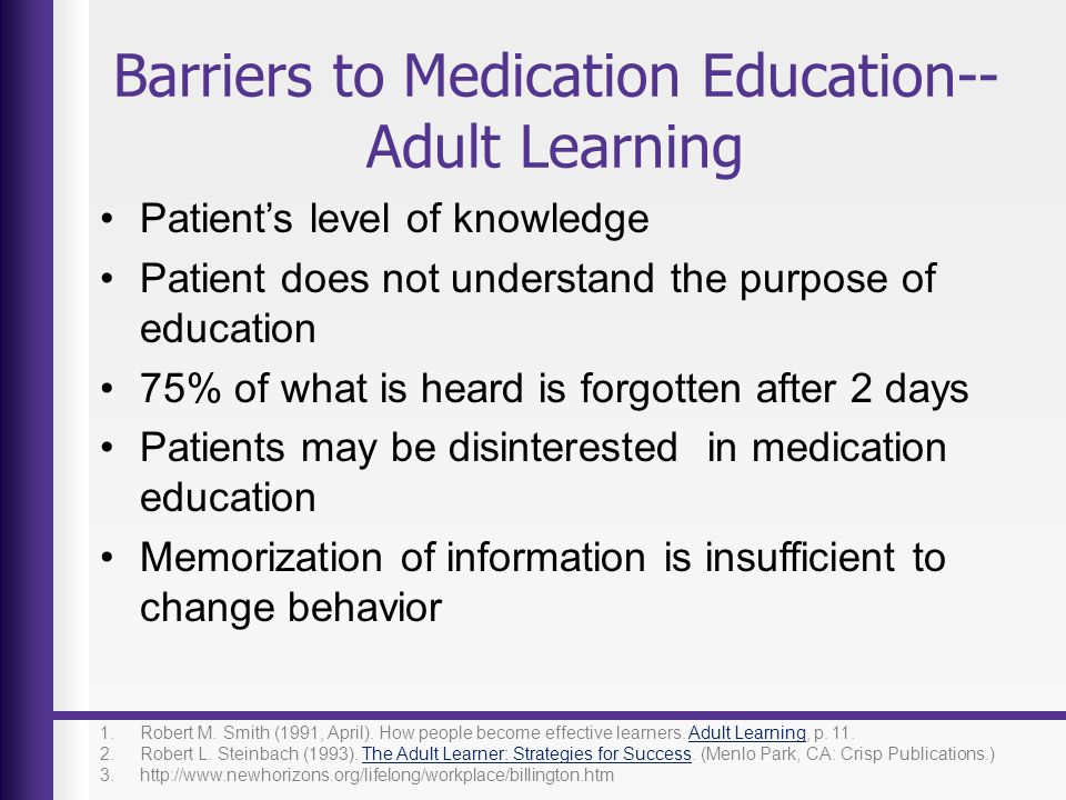 Barriers to Medication Education--Adult Learning