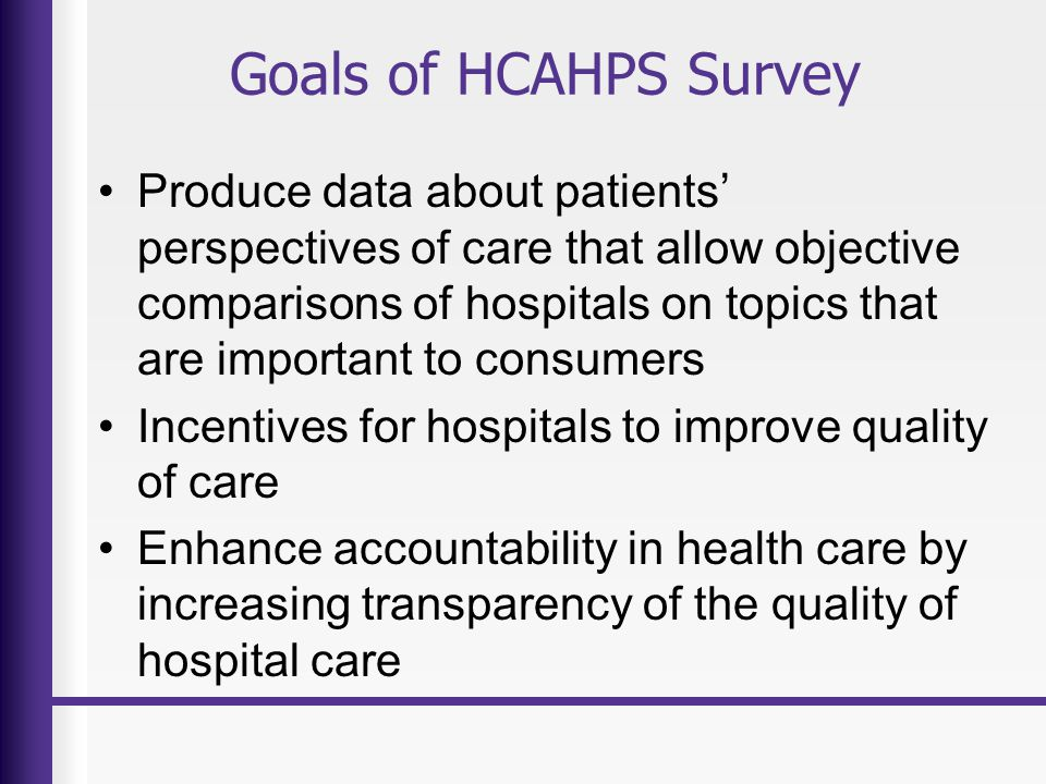 Goals of HCAHPS Survey