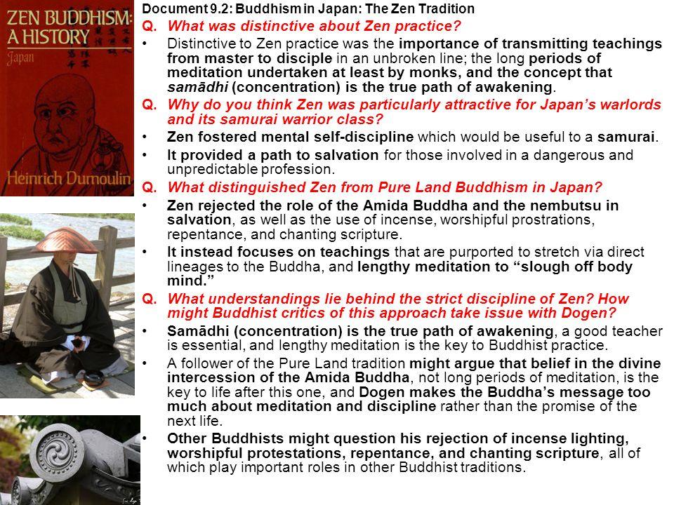 Q. What was distinctive about Zen practice