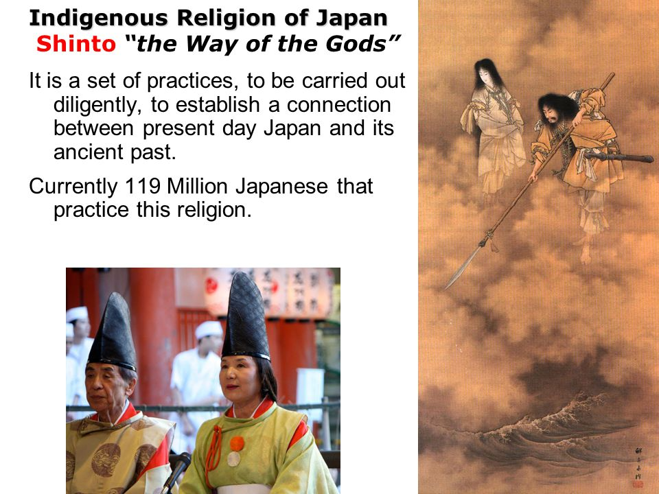 Indigenous Religion of Japan Shinto the Way of the Gods