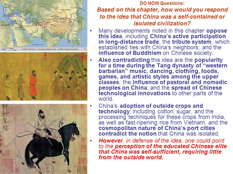 DO NOW Questions: Based on this chapter, how would you respond to the idea that China was a self-contained or isolated civilization