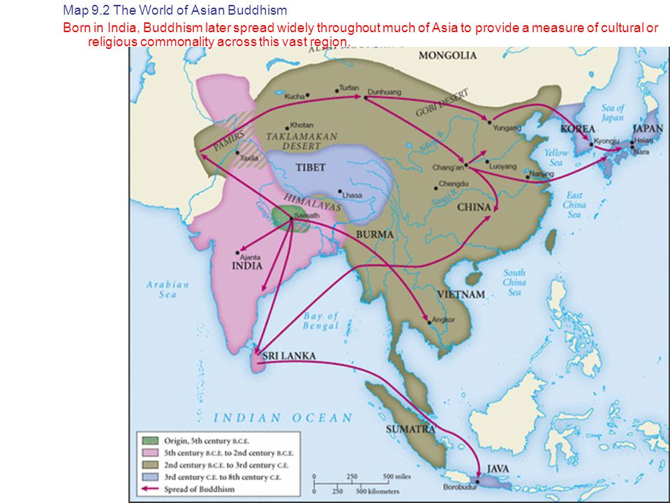Map 9.2 The World of Asian Buddhism