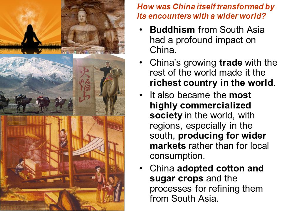 How was China itself transformed by its encounters with a wider world