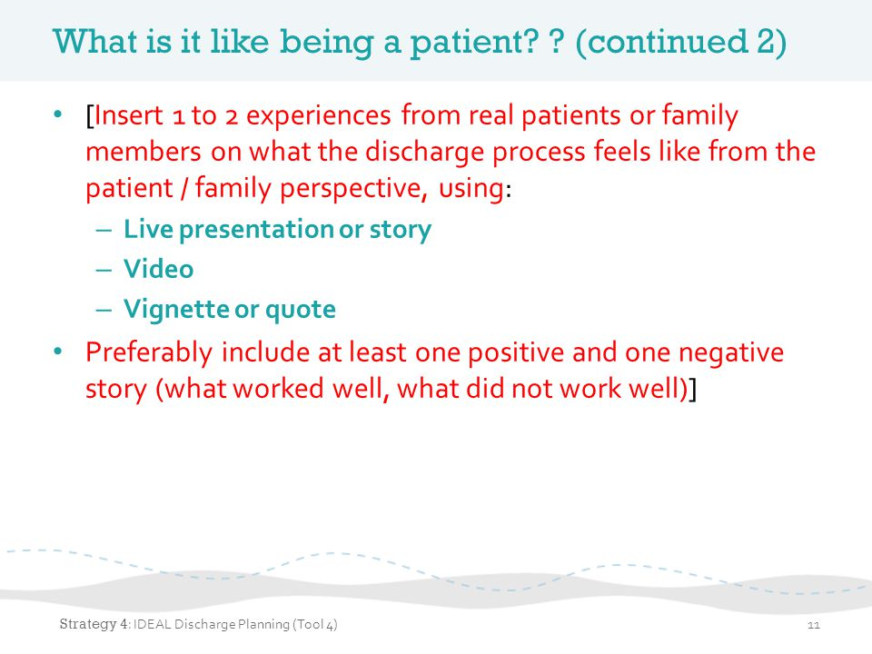 What is it like being a patient (continued 2)