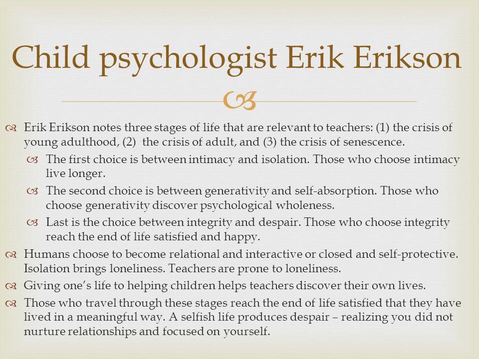 Child psychologist Erik Erikson