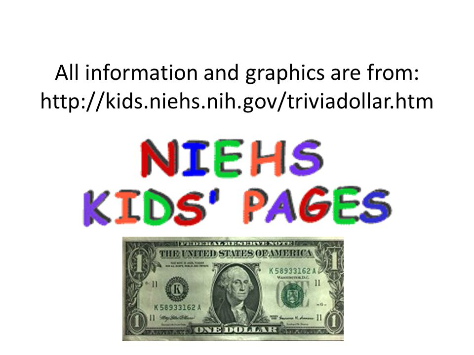 All information and graphics are from: http://kids. niehs. nih