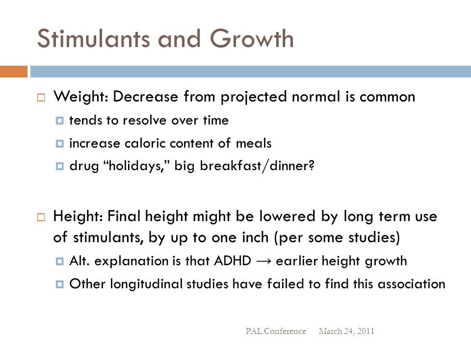 Stimulants and Growth Weight: Decrease from projected normal is common