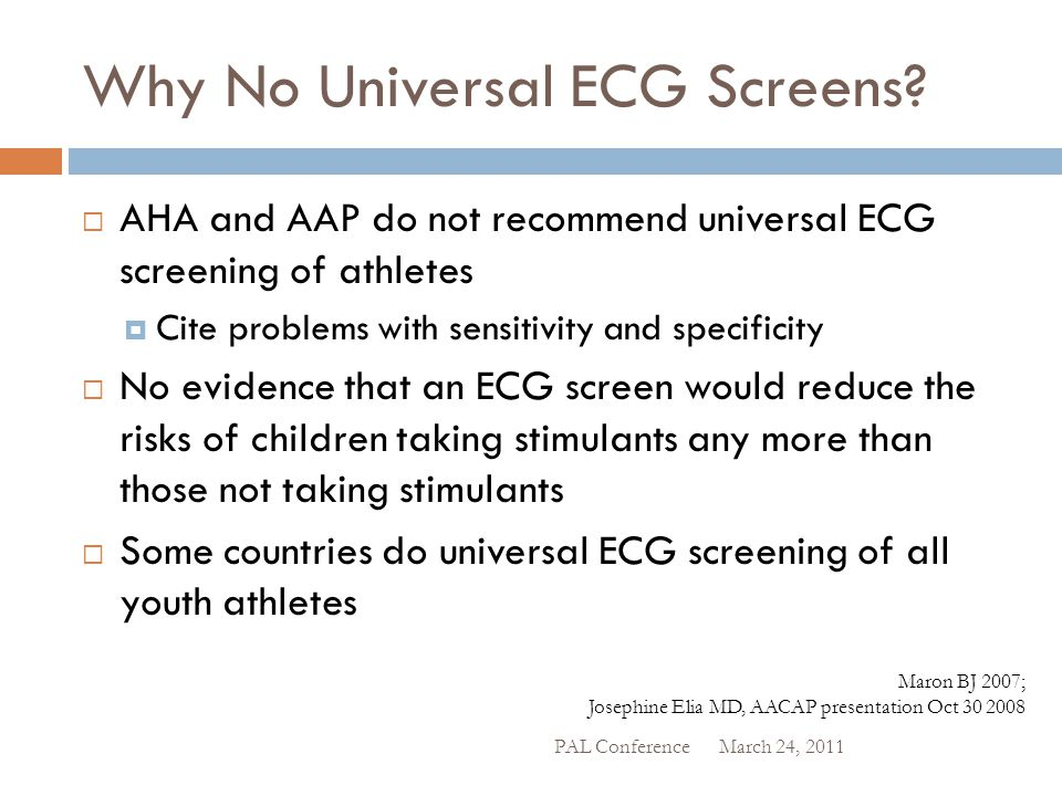 Why No Universal ECG Screens